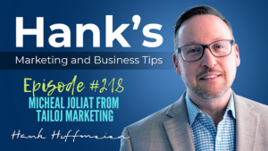 HMBT #218: Micheal Joliat from Tailoj Marketing