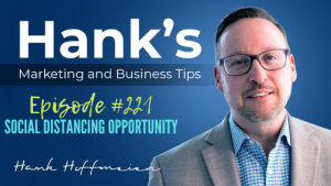 HMBT #221: Social Distancing Opportunity