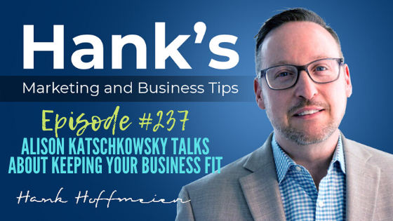 HMBT #237: Alison Katschkowsky Talks About Keeping Your Business Fit