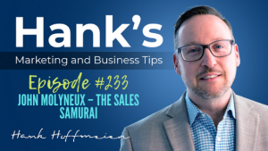 HMBT #233: John Molyneux – The Sales Samurai