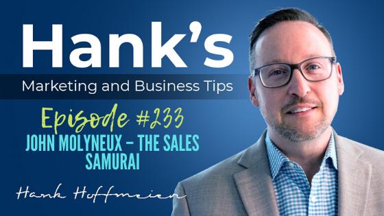 HMBT #233: John Molyneux – The Sales Samurai