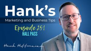 HMBT #251: Hall Pass