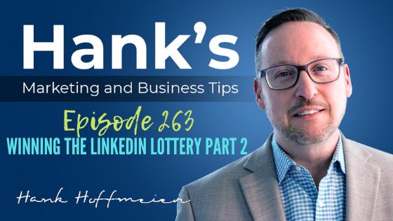 HMBT #263: Winning the LinkedIn Lottery Part 2