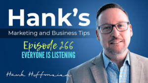 HMBT #266: Everyone Is Listening