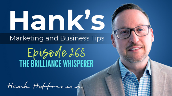 HMBT #268: The Brilliance Whisperer