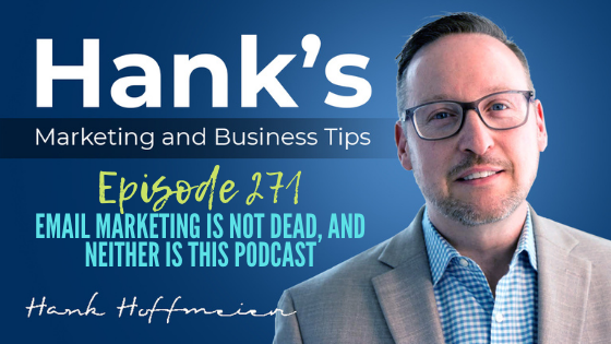 HMBT #270: Email Marketing is not Dead, Neither is This Podcast