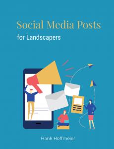 Social Media Posts for Landscapers