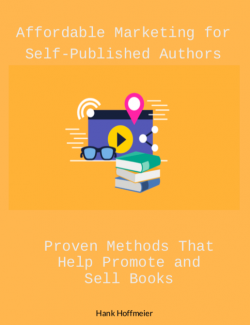 Affordable Marketing for Self Published Authors